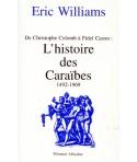 L'Histoire des Caraïbes- de Christophe Colomb à Fidel Castro