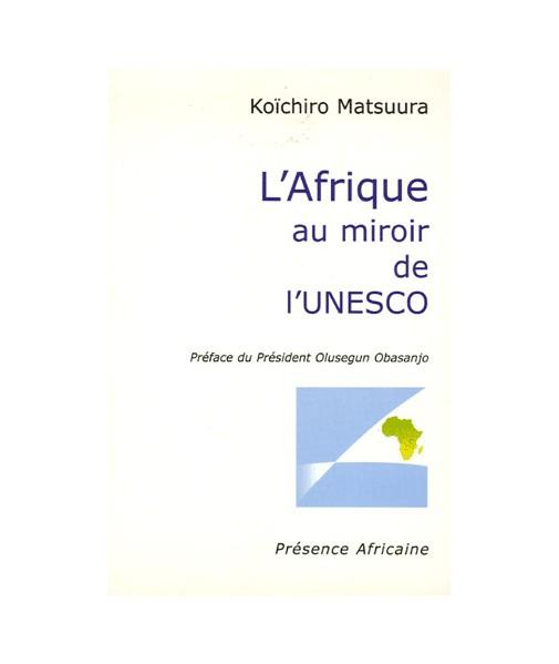 L'Afrique au miroir de l'UNESCO