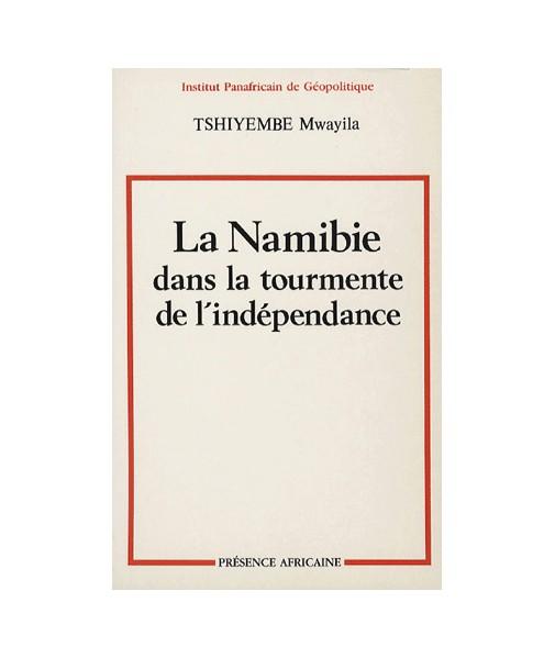 La Namibie dans la tourmente de l'indépendance