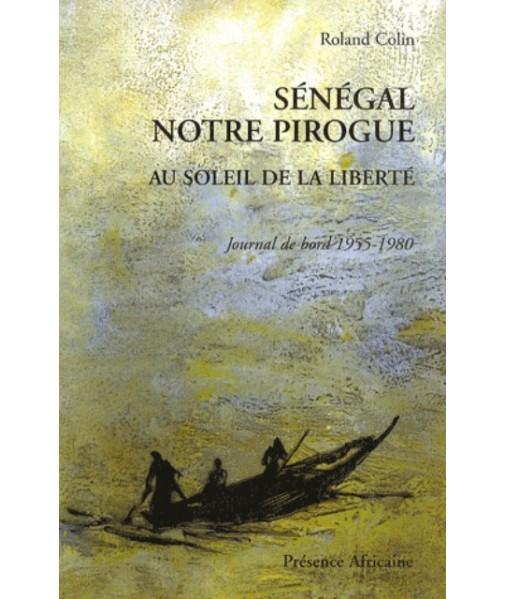 Sénégal notre pirogue