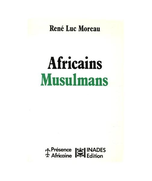 Africains musulmans. Des communautés en mouvement