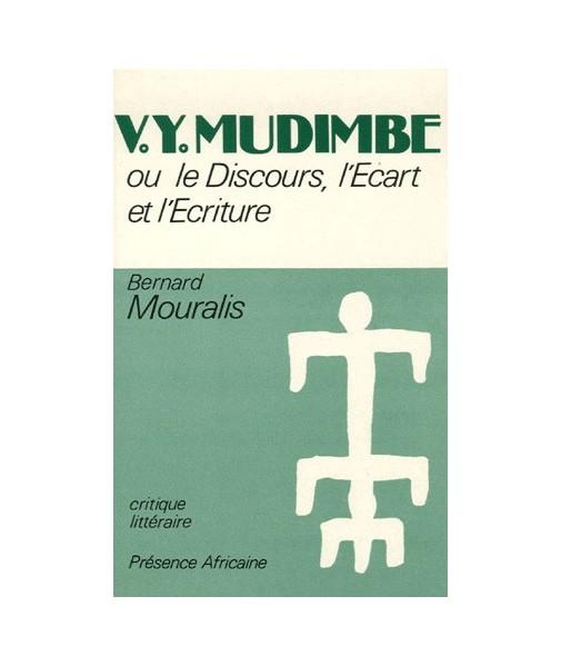 V. Y. Mudimbe ou le discours, l'écart et l'écriture