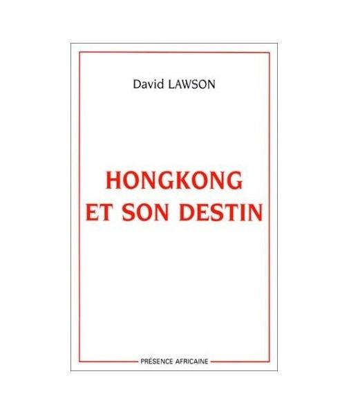 Hongkong et son destin