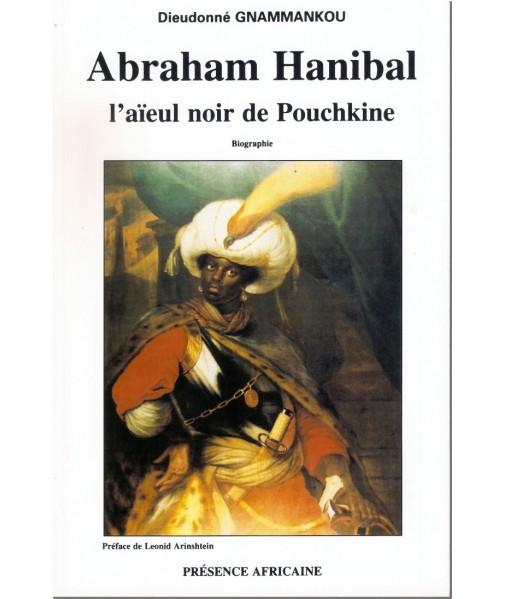 Abraham Hanibal, l'aïeul noi de Pouckine