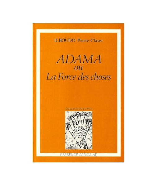 Adama ou la force des choses