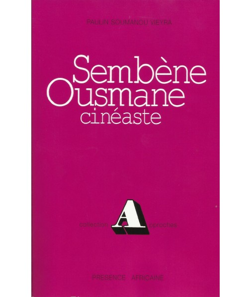 Sembène Ousmane - cinéaste