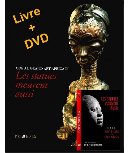 Ode au grand art africain - Les satues meurent aussi-