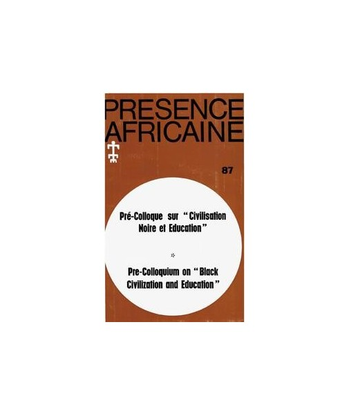 REVUE PRESENCE AFRICAINE N° 87