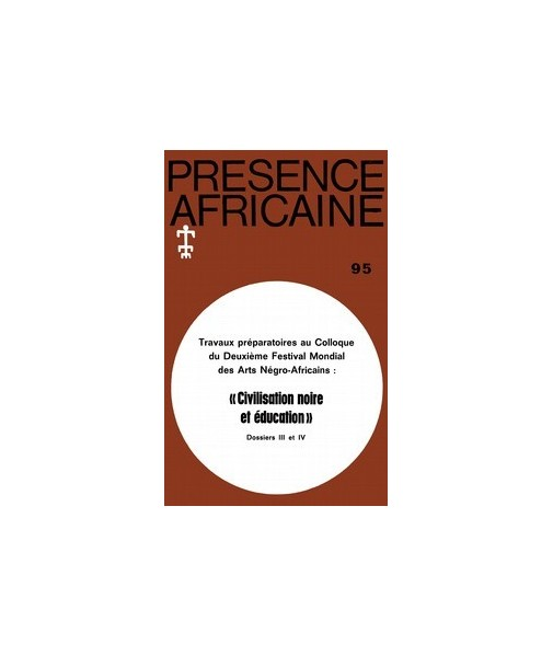 REVUE PRESENCE AFRICAINE N° 95