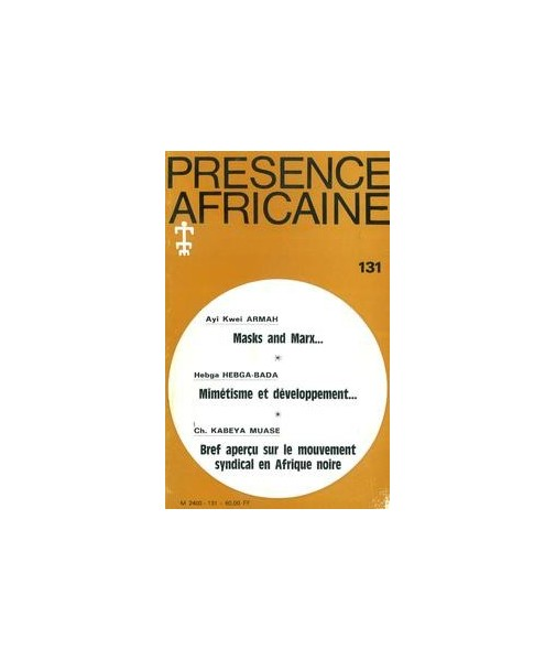 REVUE PRESENCE AFRICAINE N° 131