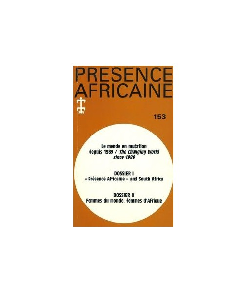 REVUE PRESENCE AFRICAINE N° 153