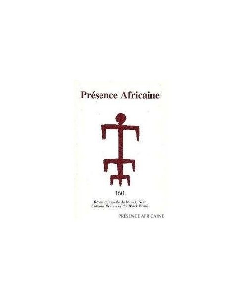REVUE PRESENCE AFRICAINE N° 160