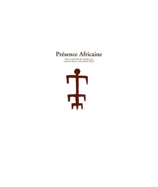 REVUE PRESENCE AFRICAINE N° 178