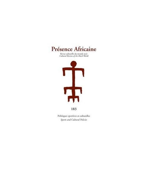 REVUE PRESENCE AFRICAINE N° 183