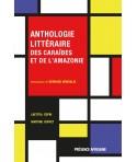 Anthologie littéraire des caraïbes et de l'Amazonie