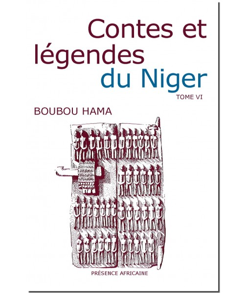 Contes et légendes du Niger. Tome VI