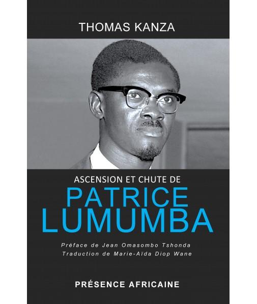 Ascension et chute de Patrice Lumumba