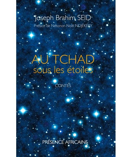 Au Tchad sous les étoiles