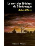 La mort des fétiches de Sénédougou