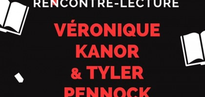 RENCONTRE AUTEURS / VERONIQUE KANOR & TYLER PENNOCK