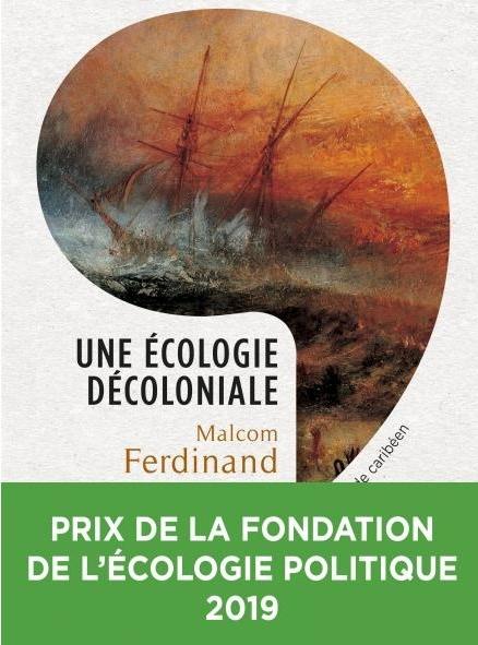 une-ecologie-decoloniale-penser-l-ecologie-depuis-le-monde-caribeen